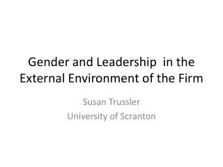 Gender and Leadership  in the External Environment of the Firm