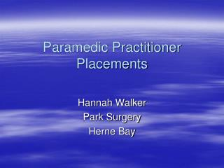 Paramedic Practitioner Placements