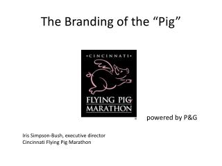 "The Branding of the ""Pig"""