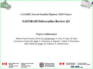 CANARIE Network Enabled Platform (NEP) Project SAFORAH Deliverables Review Q3