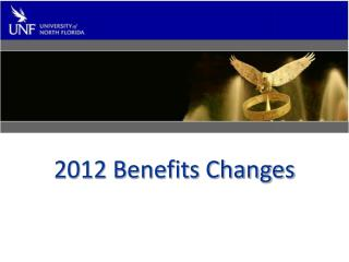 2012 Benefits Changes