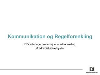 Kommunikation og Regelforenkling