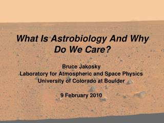 What Is Astrobiology And Why Do We Care?