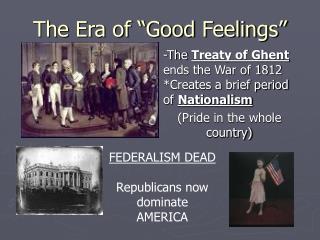 """The Era of """"Good Feelings"""""""