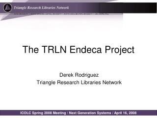 The TRLN Endeca Project