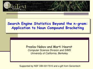 Search Engine Statistics Beyond the n-gram:  Application to Noun Compound Bracketing