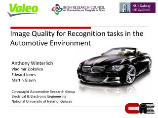 Image Quality for Recognition tasks in the Automotive Environment