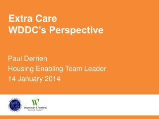 Extra Care WDDC�s Perspective