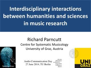 Interdisciplinary interactions between humanities and sciences in  music  research
