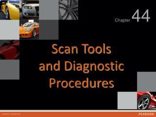 Scan Tools and Diagnostic Procedures