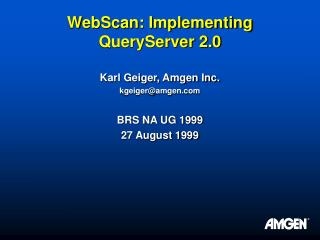 WebScan: Implementing QueryServer 2.0