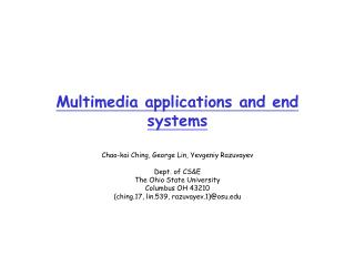 Multimedia applications and end systems