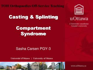 Casting & Splinting Compartment Syndrome