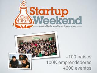 +100 países 100K emprendedores +600 eventos
