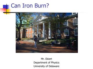 Can Iron Burn?