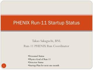 PHENIX Run-11 Startup Status