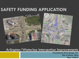 Safety Funding Application