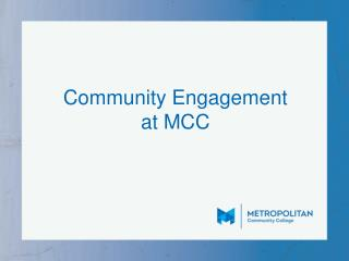 Community Engagement  at MCC
