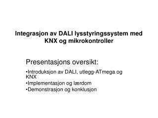 Presentasjons oversikt: