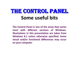 THE CONTROL PANEL Some useful bits