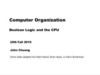 Computer Organization Boolean Logic and the CPU