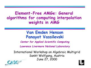 Element-Free AMGe: General algorithms for computing interpolation weights in AMG