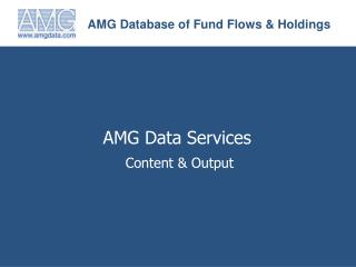 AMG Database of Fund Flows & Holdings