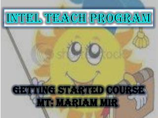 INTEL TEACH PROGRAM