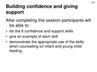 Building confidence and giving support