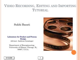 Video Recording, Editing and Importing  Tutorial