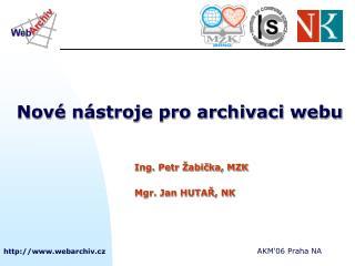 Nové nástroje pro archivaci webu