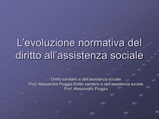 L'evoluzione normativa del diritto all'assistenza sociale