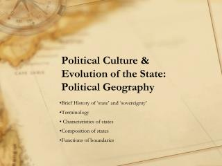 Political Culture & Evolution of the State: Political Geography