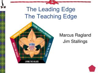 The Leading Edge The Teaching Edge
