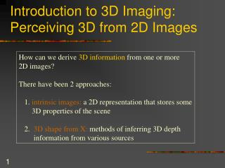 Introduction to 3D Imaging: Perceiving 3D from 2D Images