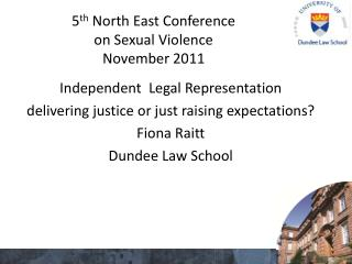 5 th  North East Conference  on Sexual Violence November 2011