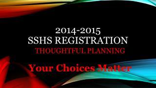 2014-2015 SSHS Registration