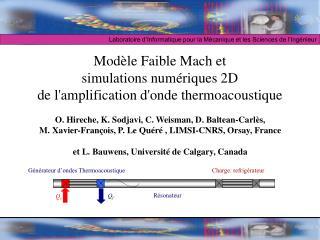 Mod le Faible Mach et  simulations num riques 2D  de lamplification donde thermoacoustique