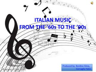 ITALIAN MUSIC  FROM THE  ' 60s TO THE  ' 90s