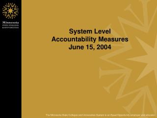 System Level  Accountability Measures June 15, 2004