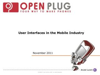 User Interfaces in the Mobile Industry