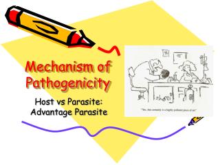 Mechanism of Pathogenicity