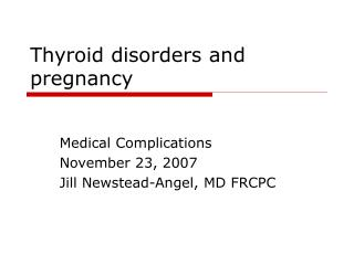 Thyroid disorders and pregnancy