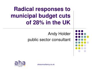 Radical responses to municipal budget cuts of 28% in the UK