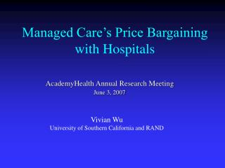 Managed Care's Price Bargaining with Hospitals
