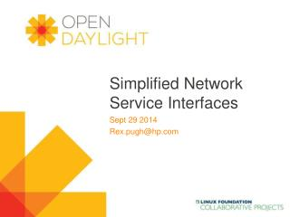 Simplified Network Service Interfaces