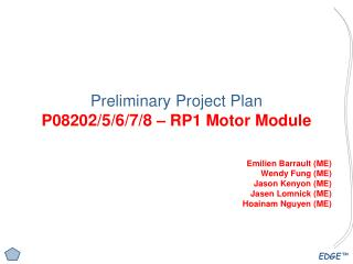 Preliminary Project Plan P0820 2/5/6/7/8  – RP1 Motor Module