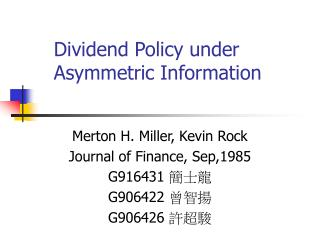 Dividend Policy under Asymmetric Information