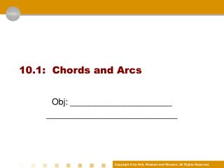 10.1 :  Chords and Arcs