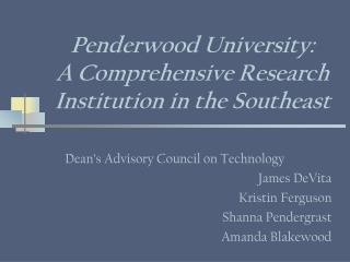Penderwood University:  A Comprehensive Research Institution in the Southeast